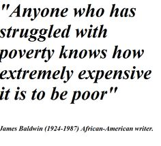 poverty quotes, meaningful, deep, sayings, poor Poverty Quotes, James Baldwin Quotes, African American Writers, Helping Others, Inspire Me, In This World, Me Quotes, Motivational Quotes, Politics