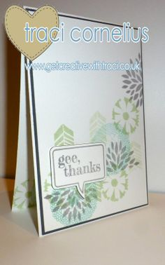 Free Sale-a-bration Petal Parade stam[ set and Just Sayin' Thank you card, one of the make and takes for a Stampin Up Party by Independent Stampin Up Demonstrator Traci Cornelius  www.getcreativewithtraci.co.uk