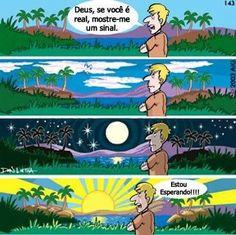 Pessoas de mente e visão limitada nunca perceberão o quanto Deus é perfeito.