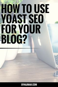 YOAST SEO for your blog