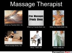 Massage Therapist... - Give your friends a smile and share this.