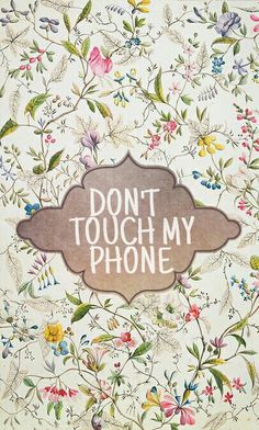 DON'T!  ☺ ✿