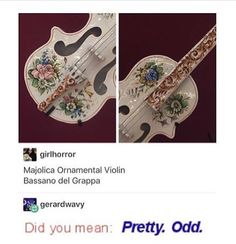 This is it! This is the violin I want to die with!