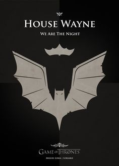 """Bruce Wayne - The Dark Knight Artist Miguel Lokia (aka """"Lokiable"""") has created a series of Game of Thrones-style house banners that are based on pop Casas Game Of Thrones, Game Of Thrones Fans, Gotham, Geek Culture, Pop Culture, Geeks, Game Of Throne Poster, Deviantart, Game Of Thrones Wallpaper"""