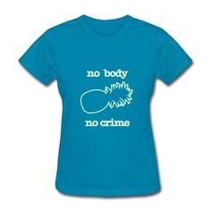KCCO - NO BODY NO CRIME PSYCH T-Shirt | MPpredesigned