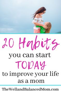 20 Habits You Can Start Today to Improve Life as a Mom - Single Mom Ideas - Ideas of Single Mom Ideas - Are looking for some simple ways to improve your life as a mom? Whether youre a or youll find tips here that will help you improve your Parenting Humor, Kids And Parenting, Parenting Hacks, Parenting Classes, Parenting Styles, Thing 1, Quotes About Motherhood, Happy Mom, Baby Health