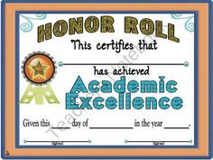 Reward your students with this certificate for being on the honor roll.