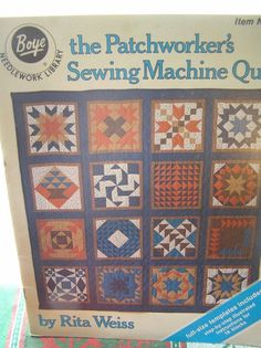 The Patchworker's Sewing Machine Quilt Booklet 1982  Templates Included #BoyeNeedleWorkLibrary