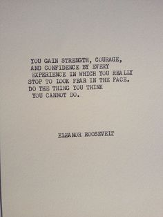 Best Quotes about Strength THE ROOSEVELT:  Typewriter quote on 57 cardstock