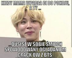 #wattpad #losowo tytuł MEMY się mogą powtarzać  Dla osób które nie widziały informacji są tu tez inne memy nie tylko bts (czasami) xd 85# w memy 30.10.2018 66# w memy 02.11.2018 18# w memy 14.11.2018 11# w memy 15.11.2018 10# w memy 21.11.2018 4# w memy 22.11.2018 Asian Meme, Polish Memes, About Bts, I Love Bts, Wtf Funny, Bts Boys, Read News, Bts Jimin, Bts Memes