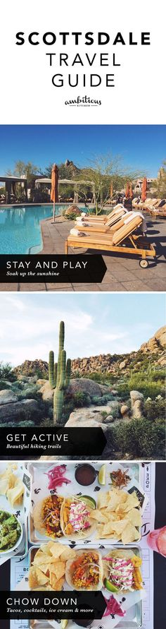 Scottsdale, Arizona Travel Guide: The absolute best recommendations on where to stay, eat and hike!