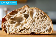 The Best Flour for Sourdough Starters: An Investigation How To Make Bread, Bread Making, Rye Flour, Serious Eats, Whole Wheat Flour, Starters, Good Things, Baking, Food