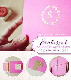 DIY Tutorial: Embossed Monogram Note Cards