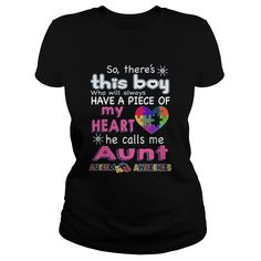 There's This boy - He call me Aunt - Autism Awareness shirt #gift #ideas #Popular #Everything #Videos #Shop #Animals #pets #Architecture #Art #Cars #motorcycles #Celebrities #DIY #crafts #Design #Education #Entertainment #Food #drink #Gardening #Geek #Hair #beauty #Health #fitness #History #Holidays #events #Home decor #Humor #Illustrations #posters #Kids #parenting #Men #Outdoors #Photography #Products #Quotes #Science #nature #Sports #Tattoos #Technology #Travel #Weddings #Women