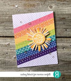 Card by Audrey Tokach. Reverse Confetti stamps: My Sunshine. Confetti Cuts: My Sunshine, Stitched Rays Cover Panel. RC 6x6 paper pads.
