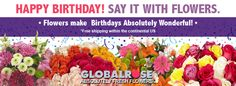 Find the perfect Birthday Flowers at GlobalRose.com Choose from a wide variety and colors of many flowers including roses, carnations, tulips, bouquets, lilies and many more! | GlobalRose.com