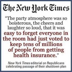 Funny what makes a Republican cheer... It makes me sick. Is being a Liberal a pre-existing condition?