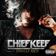 Chief Keef Finally Wealthy Download - http://chiefkeefsite.com/chief-keef-finally-wealthy-download/