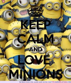 keep calm and minion