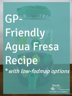 A #gastroparesis-friendly, yummy and #hydration agua-fresca recipe with #lowfodmap options. By @sarahfrisonhc