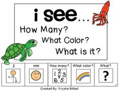 I see... Ocean Edition How many? What Color? What is it?  Students create I see sentences while answering attribute questions.  Speech Therapy, Special Education, Autism!