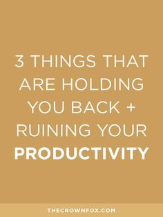 Working from home on your own business and staying productive can be hard. Here are the three things holding you back and tips to move you forward and keep you a motivated and productive business owner. Click through to read! | TheCrownFox | Branding Design + Strategy