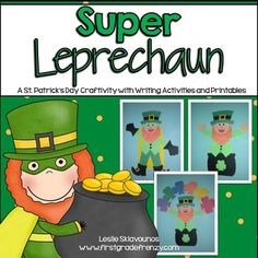 St.Patrick's Day Craftivity: Leprechaun by day ... Super Leprechaun by night! Your students will get a KAPOW! creating this St. Patrick's Day super hero!