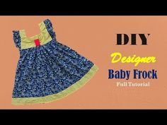Knitting Patterns Wear Diy Designer Baby Frock For 3 to 4 year baby girl Full Tutorial Cotton Frocks For Kids, Kids Frocks, Frocks For Girls, Baby Dresses, Cute Dresses, Girls Dresses, Little Girl Dress Patterns, Little Girl Dresses, Baby Dress Design