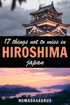 Here are the best things to do in Hiroshima, Japan! #hiroshima #japan #asia