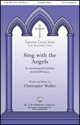 Sing with the Angels (Octavo)