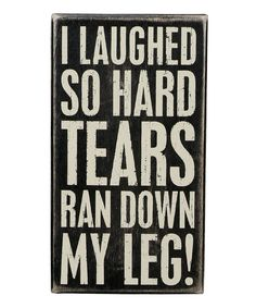 Look at this 'Laugh So Hard' Box Sign on #zulily today!