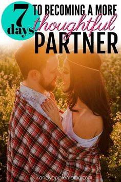 Sign up for the Thoughtful Partner challenge and improve your marriage/relationship! Use your free course workbook and immediately put the lessons to...