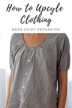 Como transformar camisa de homem em blusa - Learn how to repurpose old clothing with this simple mens shirt refashion. Reuse old material to create something beautiful and new! Sewing Clothes, Diy Clothes, Remake Clothes, Reuse Old Clothes, Sewing Shirts, Umgestaltete Shirts, Diy Kleidung, Love Sewing, Sewing Men