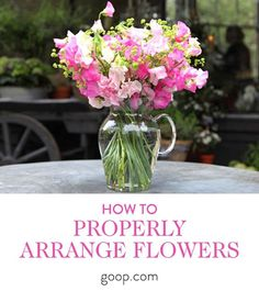 How to properly arrange flowers for every size and shape of vase
