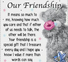 24 ideas quotes birthday wishes friends tatty teddy for 2019 Best Friendship Quotes, Friend Friendship, Bff Quotes, Quotes For Him, Cute Quotes, Funny Friendship, Missing You Friendship, Friendship Birthday Quotes, Friendship Cards
