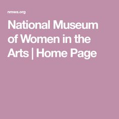 National Museum of Women in the Arts | Home Page