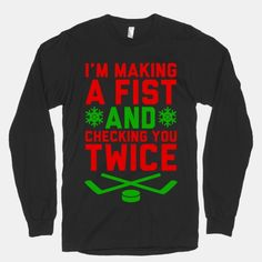 Making A Fist And Checking You Twice hockey shirt  #nhl #hockey #funny