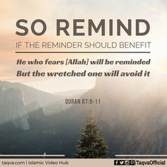 """#IslamicReminder """"He who fears [#Allah] will be reminded. But the wretched one…"""