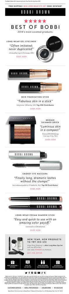 Bobbi Brown Mobile Optimized Email - Love how image and copy is large, love how customer testimonials were incorporated into the design, would be best if system text was used.
