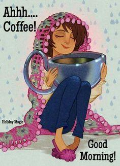Ahhh...Coffee !