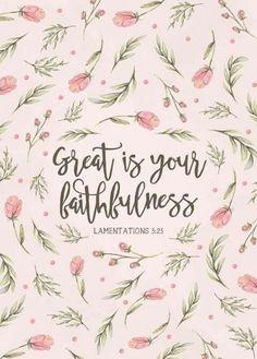 He is faithful!