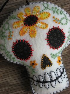 Felt Day of the Dead Embroidered Sunflower Sugar Skull Sugar Skull Art, Sugar Skulls, Candy Skulls, Sewing Crafts, Sewing Projects, Felt Projects, Felt Skull, Skull Crafts, Halloween Crafts
