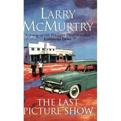 The Last Picture Show, by Larry McMurtry ~ the sequal about Duane is good too Film Books, Paperback Books, Audio Books, I Love Books, Good Books, Books To Read, Akira, Really Good Movies, The Last Picture Show