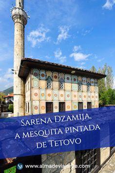 A belíssima Sarena Dzamija fica em Tetovo e é conhecida por mesquita colorida ou mesquita pintada. Vale bem a viagem desde Skopje, capital da Macedónia.