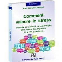 Comment vaincre le stress