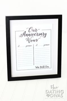 Vow Renewal Anniversary Idea- print it out and renew your vows together. Sweet idea.