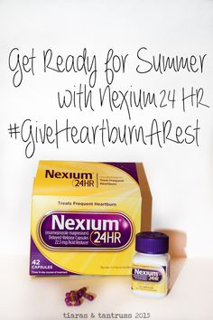 Get Ready for Summer with Nexium 24 HR#GiveHeartburnARest #CollectiveBias