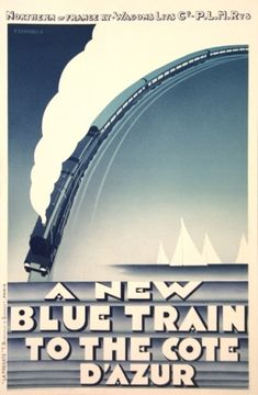 A new blue train to the Cote d'Azur - Pierre Zenobel Vintage Railway Poster - French Riviera #essenzadiriviera