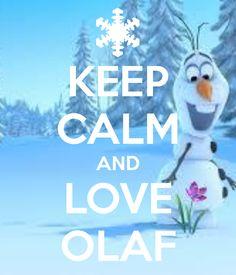 Keep calm and love Olaf