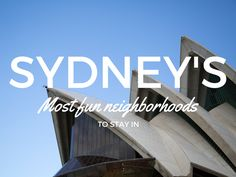 Sydney's Most Fun Neighborhoods to Stay In